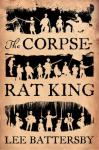 Review: The Corpse-Rat King