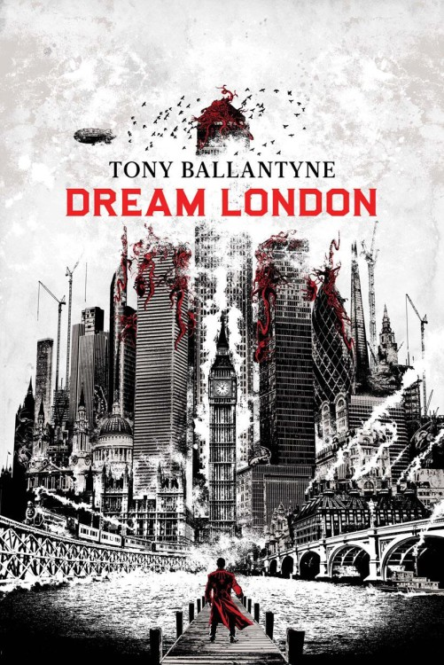 dream-london-by-tony-ballantyne-501x750