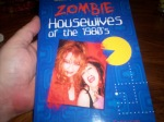 In my mailbox: Zombie Housewives of the 1980's (Volume 4)