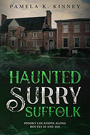 Review: Haunted Surry toSuffolk